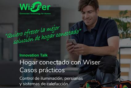 Webinar: Casos prácticos y aplicaciones del hogar conectado Wiser