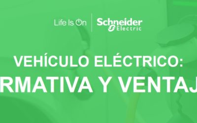 Normativa sobre puntos de recarga para vehículo eléctrico, por Schneider Electric