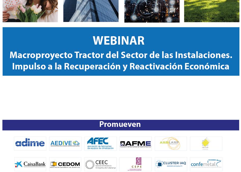 WEBINAR  MACROPROYECTO TRACTOR DEL SECTOR DE LAS INSTALACIONES – Impulso a la Recuperación y Reactivación Económica